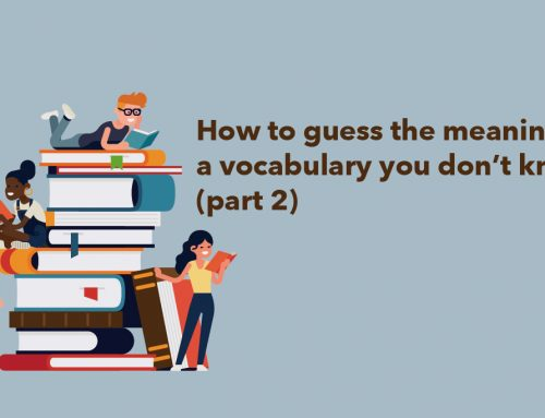 How to guess the meaning of a vocabulary you don't know (part 2)