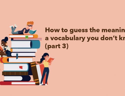 How to guess the meaning of a vocabulary you don't know (part 3)