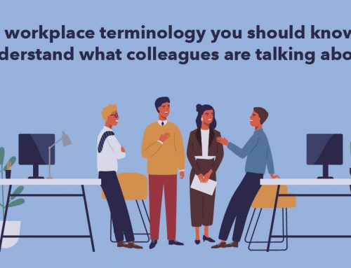 Business English: 7 workplace terminology you should know. Understand what colleagues are talking about!