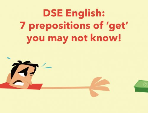 DSE English: 7 prepositions of 'get' you may not know!