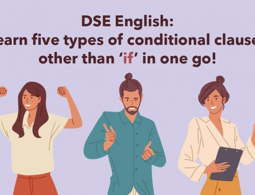 DSE English: Learn five types of conditional clauses other than 'if' in one go!