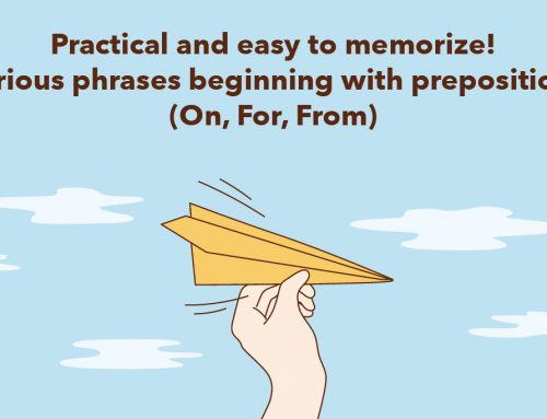 DSE English: Practical and easy to memorize! Various phrases beginning with prepositions (On, For, From)